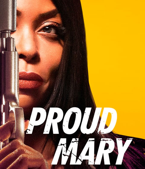 Proud Mary (SD) Vudu / Movies Anywhere Redeem